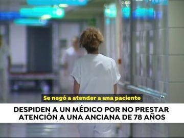 Despiden a un médico que se negó a atender a una anciana por estar cenando