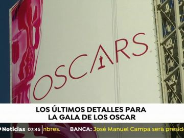 Se ultiman todos detalles para la gala de los Óscar