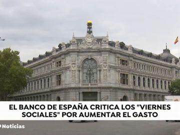"""El Banco de España critica los """"viernes sociales"""" del Gobierno"""