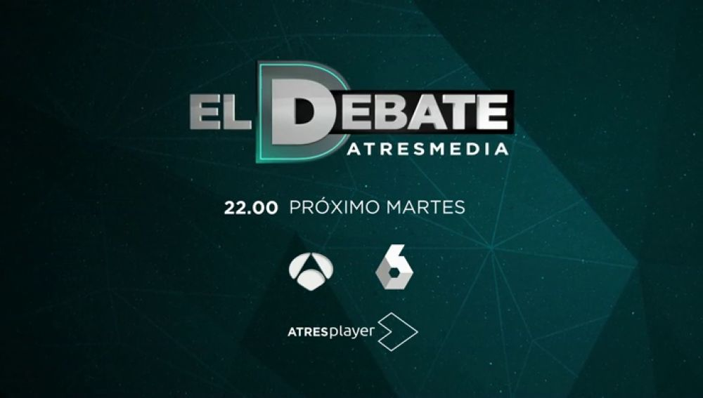 EL DEBATE DE ATRESMEDIA CUATRO CANDIDATOS