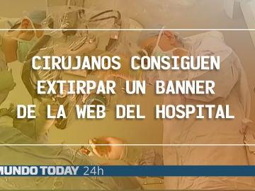 Cirujanos extirpan un banner