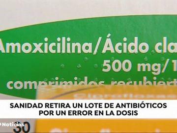 Sanidad ordena la retirada de un antibiótico defectuoso por un error en la dosis