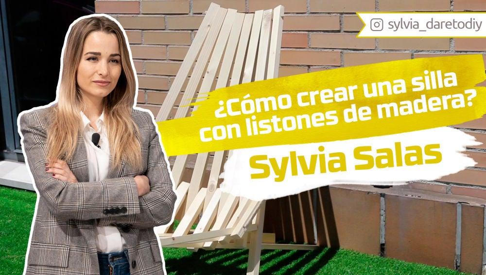 Sylvia Salas nos enseña cómo crear una silla con listones de madera
