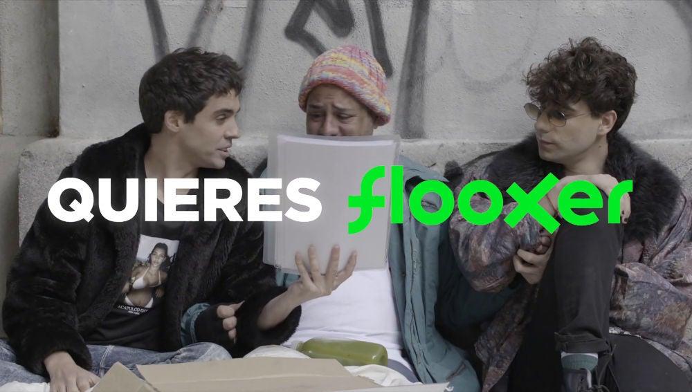 Campaña 'Quieres Flooxer'