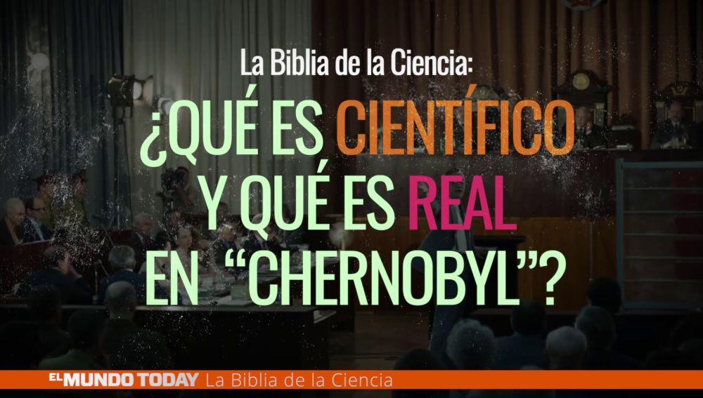 ¿Qué es científico en 'Chernobyl'?