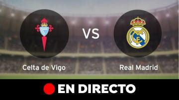 Celta de Vigo - Real Madrid: Resultado del partido de la Liga Santander, en directo