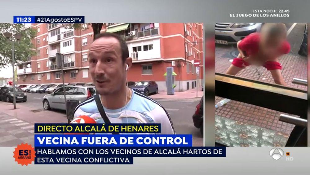 Los vecinos de Alcalá de Henares hablan sobre la vecina fuera de control