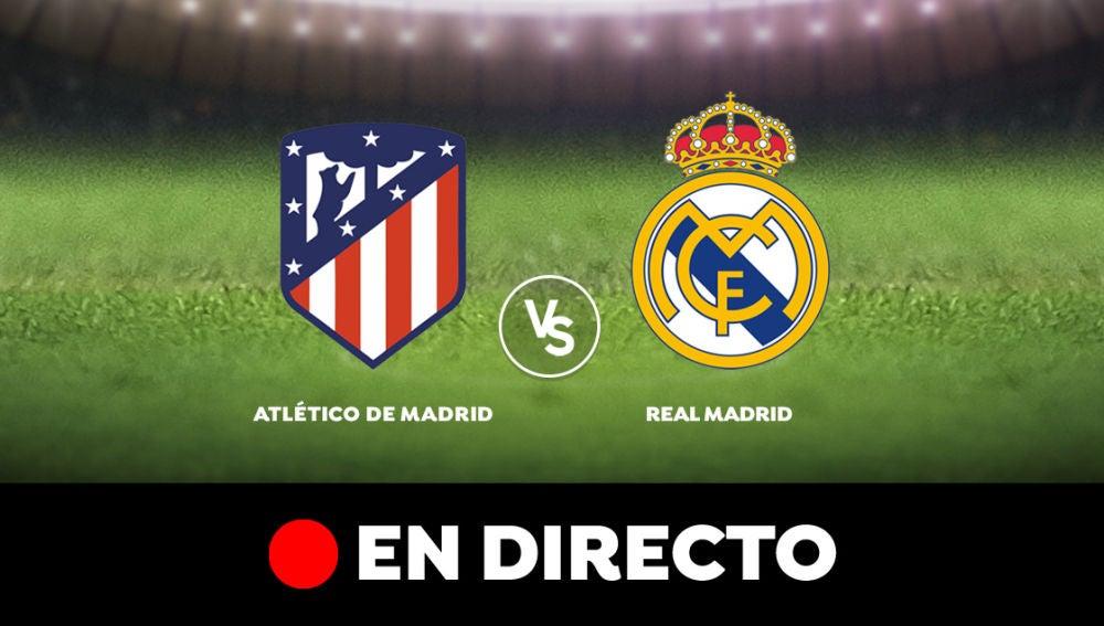 Atlético de Madrid - Real Madrid: Resultado del partido de hoy de la Liga Santander, en directo
