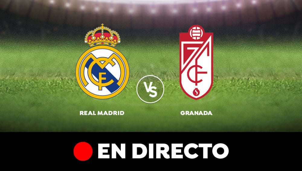 Real Madrid - Granada. En directo
