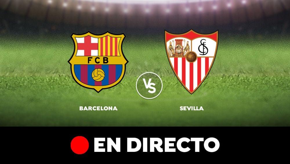 Barcelona - Sevilla, en directo