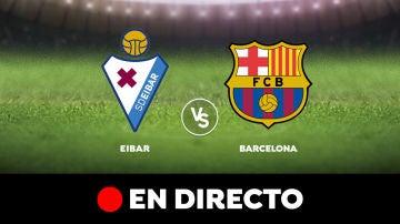 Eibar VS Barça en directo