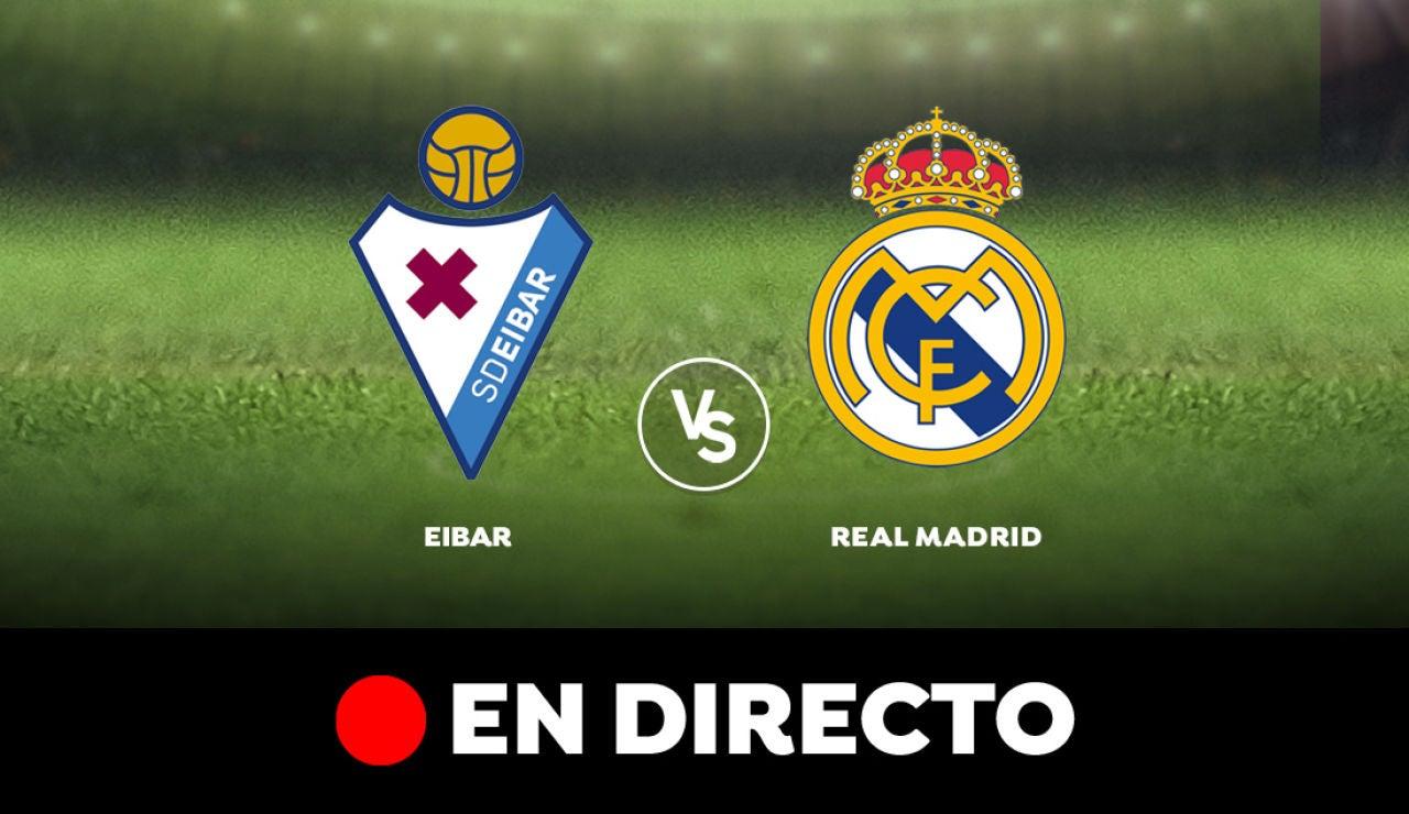 Real Madrid- Eibar en directo