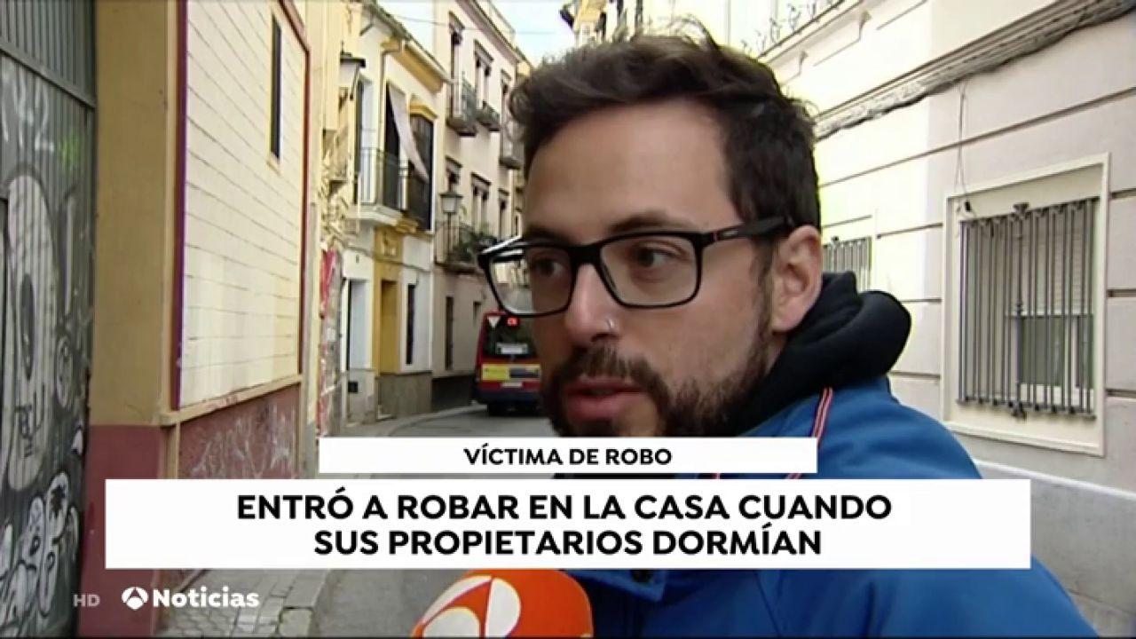 Un ladrón entra a robar en una casa de Sevilla y los propietarios lo encuentran al pie de la cama - Antena 3 Noticias