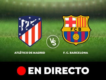 Atléctico de Madrid VS FC Barcelona