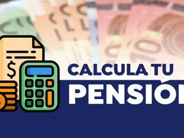 Calcula tu pensión
