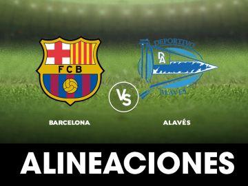 Barcelona - Alavés: Alineaciones, horario y dónde ver el partido de la Liga Santander en directo