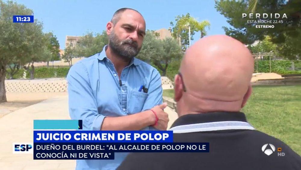"""El propietario del prostíbulo acusado de ser colaborador : """"Juan Cano no era cliente habitual y al alcalde no le conocía ni de vista"""""""