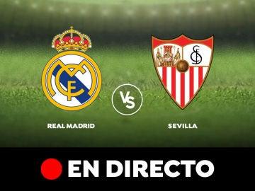Real Madrid - Sevilla: Liga Santander, en directo