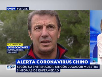 """El entrenador español del Wuhan, sobre el coronavirus: """"Los jugadores están afectados porque no hay protocolo de la OMS"""""""
