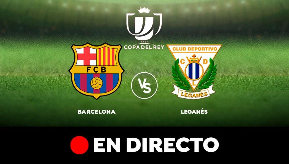 Barcelona Leganes Resultado Y Goles En Directo 5 0 Copa Del Rey 2020