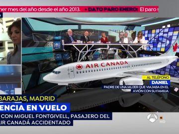 """El padre de una pasajera del Air Canada averiado: """"Pensaba que el avión se iba a estrellar y después incendiarse"""""""