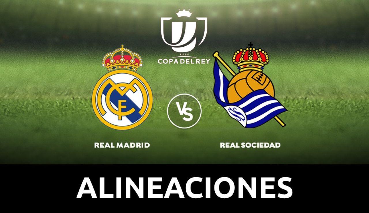 Real Madrid - Real Sociedad: Alineaciones y dónde ver el partido de Copa del Rey en directo