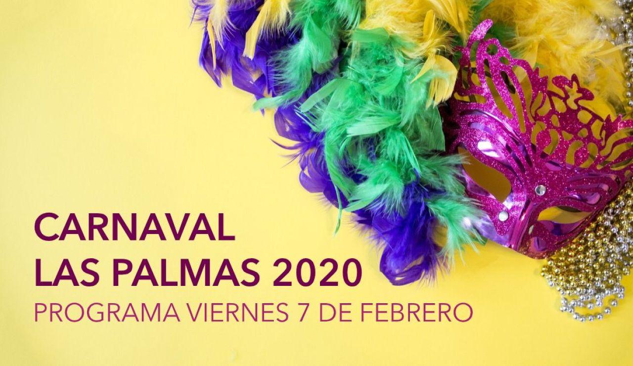 Carnaval Las Palmas 2020: Programa de hoy viernes 7 de febrero