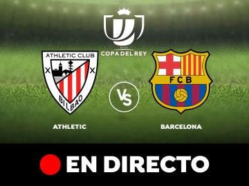 Athletic Club - Barcelona: Resultado y goles del partido de hoy, en directo   Copa del Rey 2020