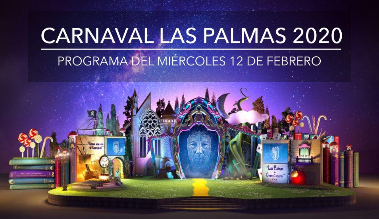 Carnaval de Las Palmas 2020: Programa del Carnaval hoy miércoles 12 de febrero