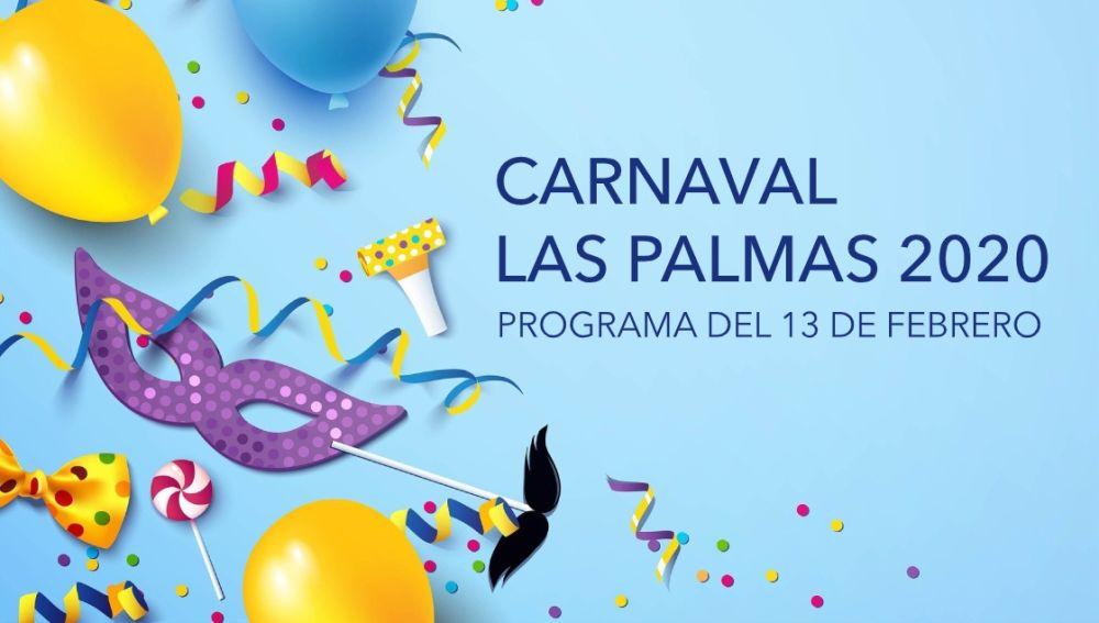 Carnaval Las Palmas 2020: Programa del Carnaval hoy jueves 13 de febrero