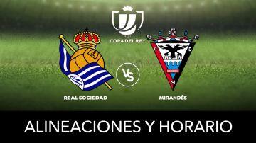 Real Sociedad - Mirandés: Alineaciones y dónde ver el partido de Copa del Rey en directo