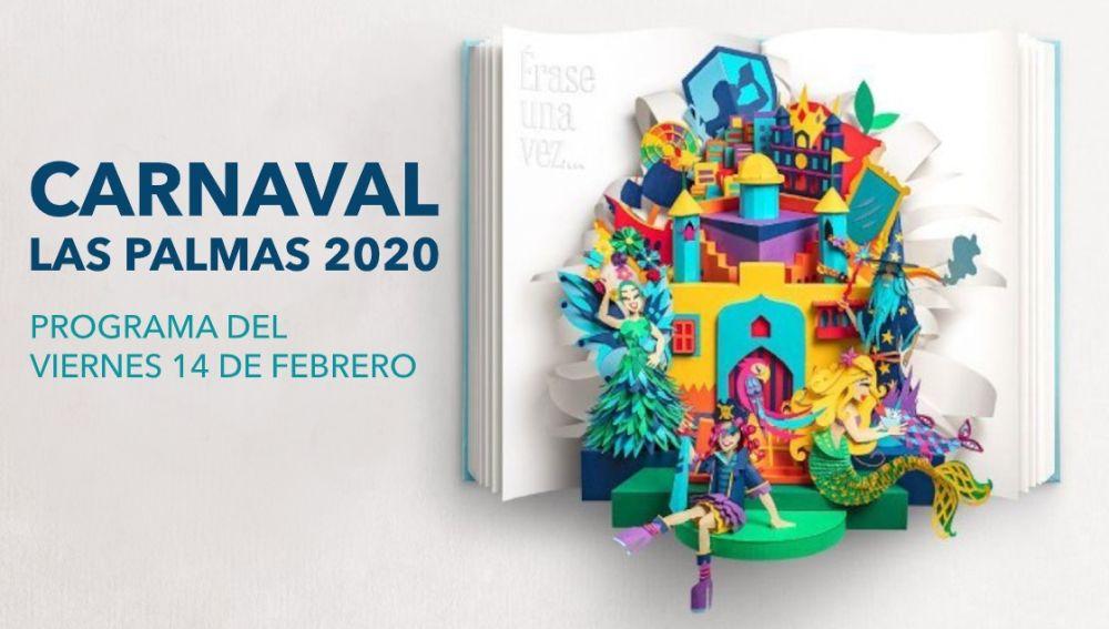 Carnaval Las Palmas de Gran Canaria 2020: Programa de hoy viernes 14 de febrero