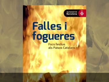 """Polémica por la decisión del Ayuntamiento de Barcelona de incluir Las Fallas como fiesta de los """"países catalanes"""" en una exposición"""