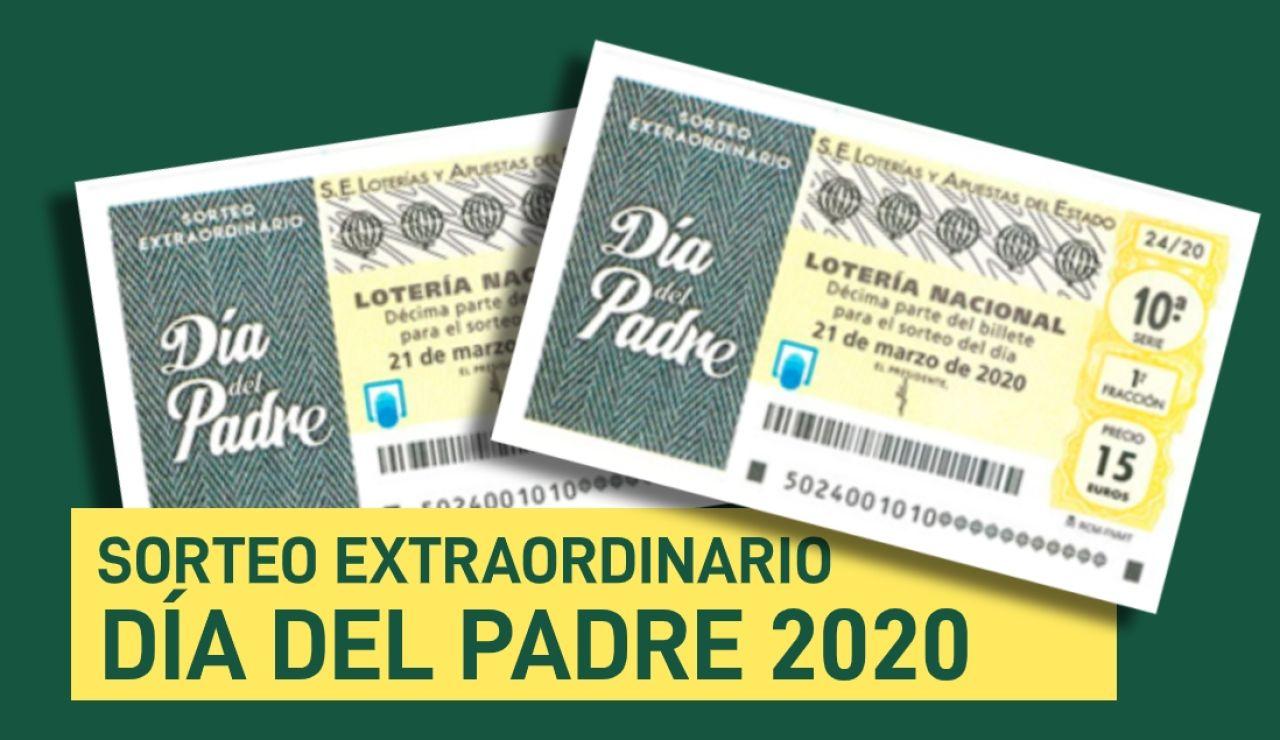 Sorteo Extraordinario del Día del Padre 2020 de la Lotería Nacional