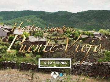 El viernes, adéntrate en el especial 'Hasta siempre, Puente Viejo', en Antena 3