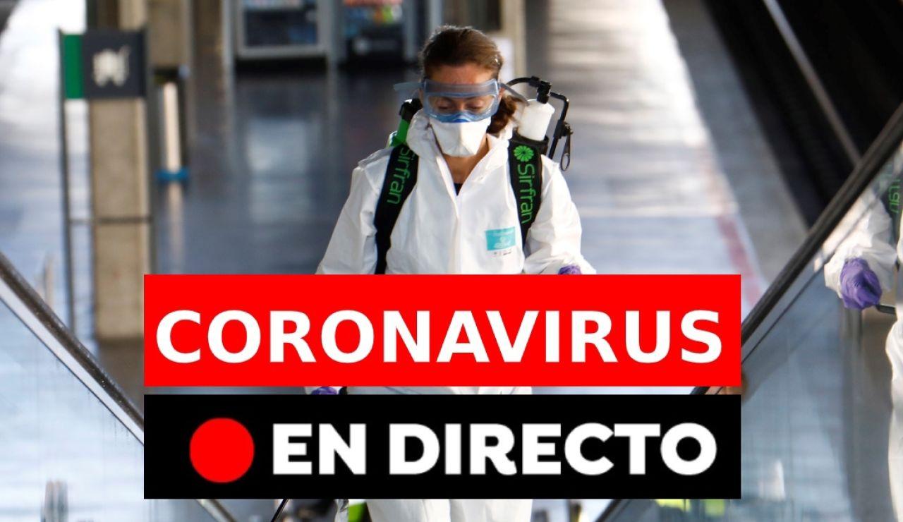Coronavirus España: Última hora y noticias de hoy, en directo