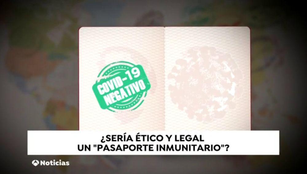 El 'pasaporte inmunitario' divide a los expertos: ¿sería legal y eficaz para controlar la epidemia de coronavirus?