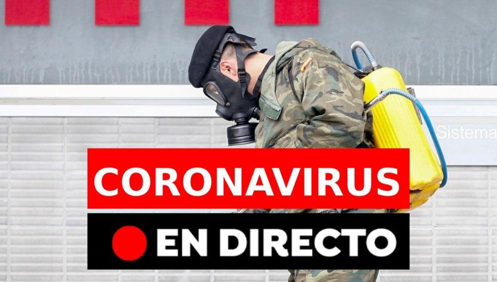 Última hora coronavirus: Últimas noticias del coronavirus en España hoy, en directo