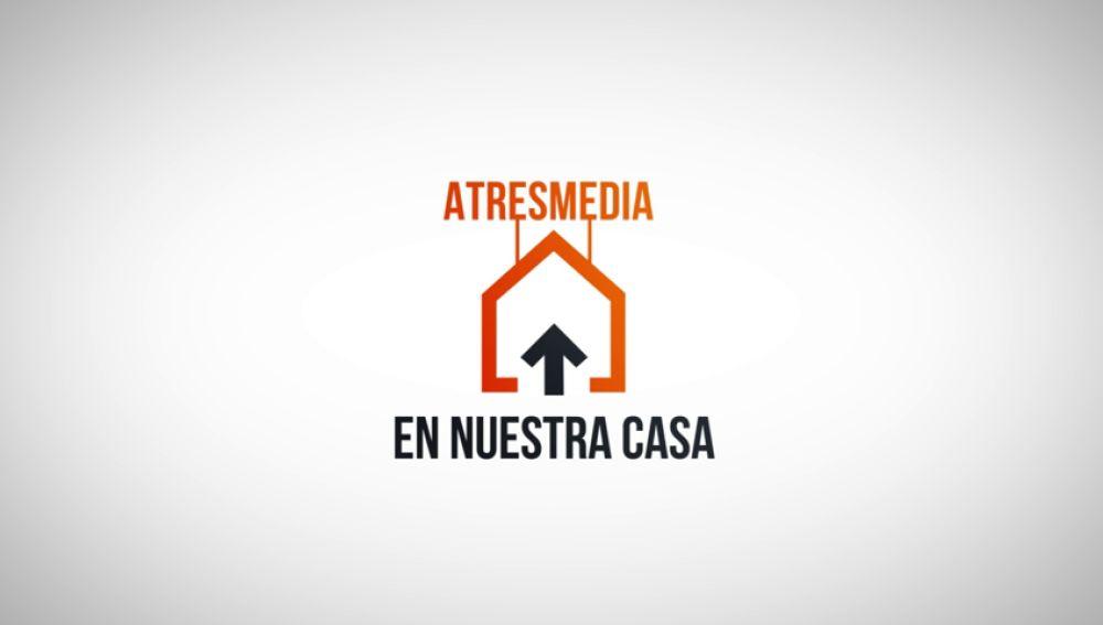 Atresmedia lanza la campaña 'Gracias por quedarte en nuestra casa' para reconocer a las marcas que mantienen su publicidad