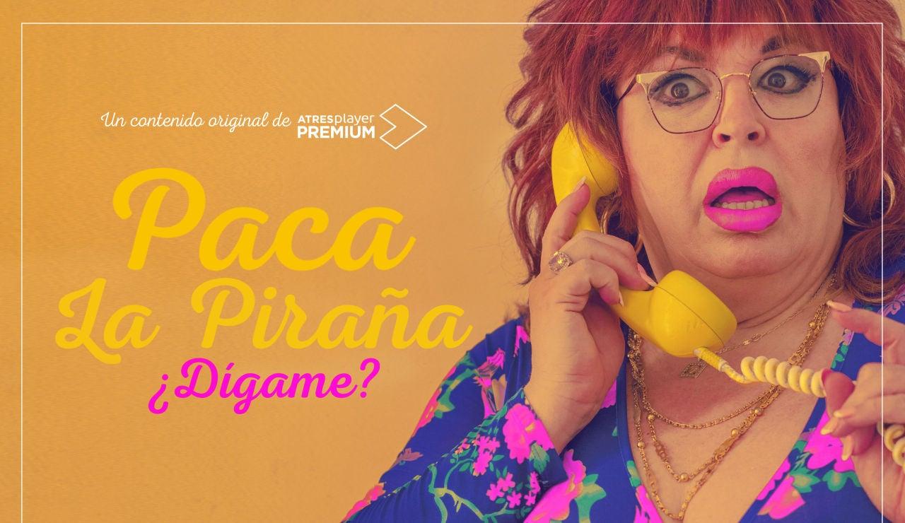 """ATRESplayer PREMIUM estrena 'Paca la Piraña, ¿dígame?' el próximo 31 de mayo con """"la mejor coach de España"""""""