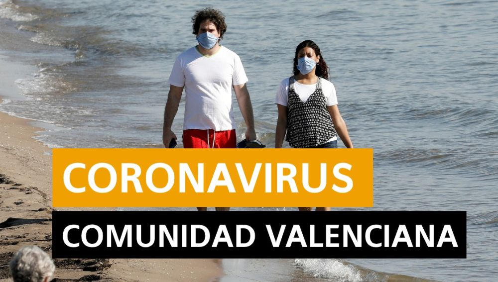 Coronavirus Valencia hoy: Fase 1 desescalada, datos de hoy y últimas noticias viernes 22 de mayo, en directo   Última hora Valencia