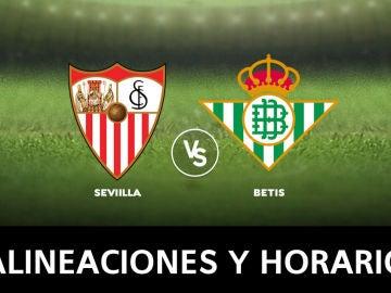 Sevilla - Betis: Horario, alineaciones y dónde ver el partido de la Liga Santander, en directo