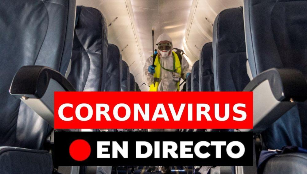 Coronavirus España: Últimas noticias de la desescalada, nueva normalidad, muertos y contagios hoy, en directo   Última hora coronavirus
