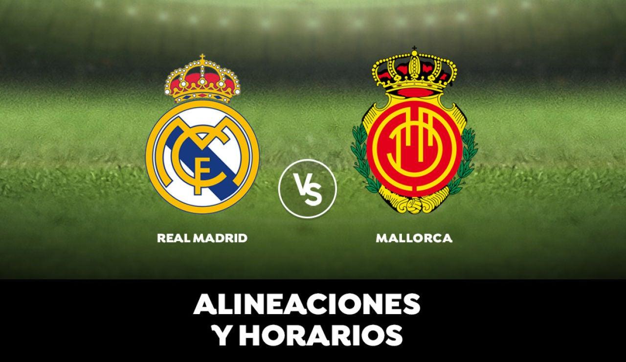 Real Madrid - Mallorca: Horario, alineaciones y dónde ver el partido en directo | Liga Santander