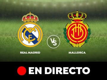 Real Madrid - Mallorca: Resultado y goles del partido de hoy, en directo   Liga Santander