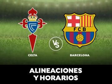 Celta de Vigo - Barcelona: Horario, alineaciones y dónde ver el partido en directo | Liga Santander