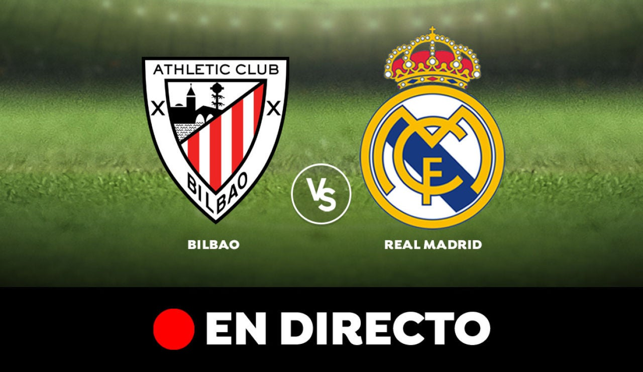 Athletic de Bilbao - Real Madrid: Liga Santander, en directo