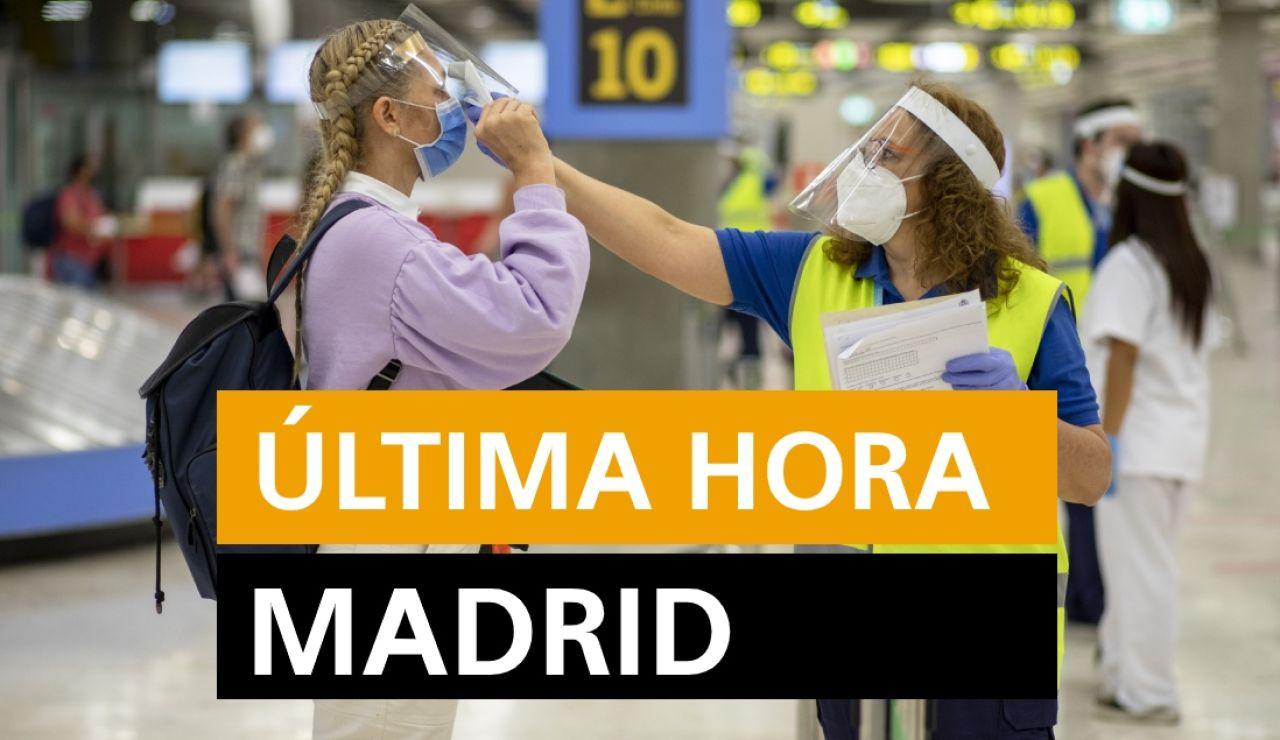 Madrid hoy: Rebrotes de coronavirus y últimas noticias del viernes 24 de julio, en directo | Última hora Madrid