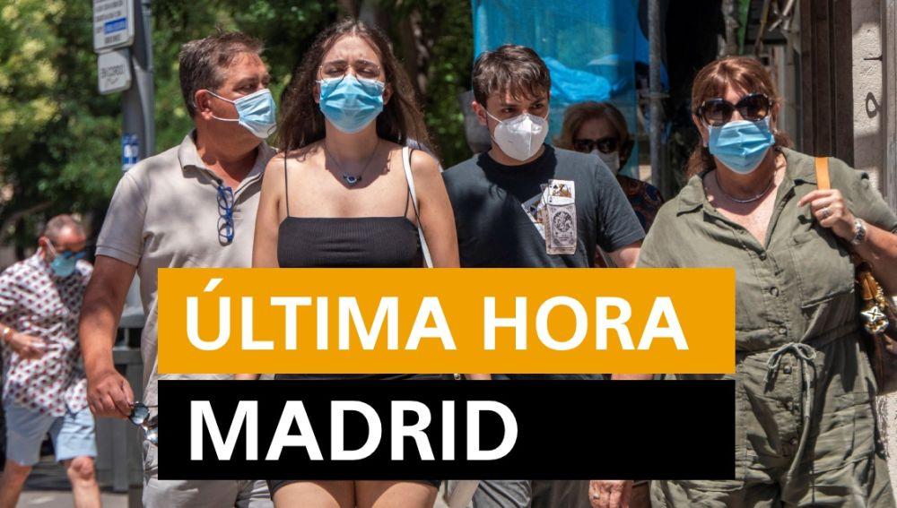 Madrid: Última hora de los rebrotes de coronavirus y últimas noticias de hoy lunes 27 de julio, en directo