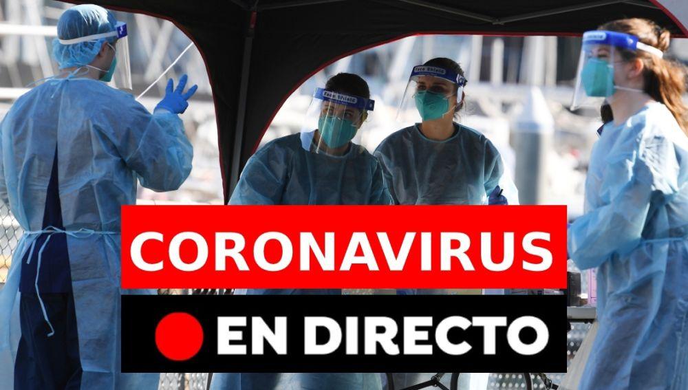 Coronavirus última hora   Rebrotes y últimas noticias de hoy en España, en directo